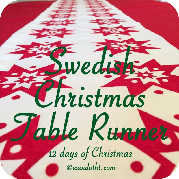 http://icandotht.com/2014/12/23/swedish-christmas-table-runner/