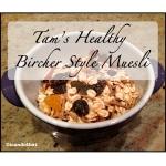 Tam's Healthy Bircher-Style Muesli